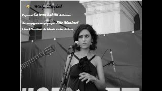 "Wafa Ghorbel chante ""La Inta habibi"" de Fairouz"