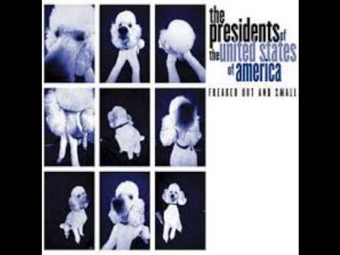 I'm Mad - Presidents of the United States of America