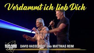 David Hasselhoff und Matthias Reim - Verdammt Ich Lieb Dich (Schlager Challenge 2021)