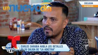 Carlos Sarabia confirmó que ya noes parte de La Adictiva | Un Nuevo Día | Telemundo