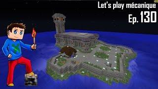 Let's Play Mécanique 2.0 ! - Ep 130 - Parcours du combattant