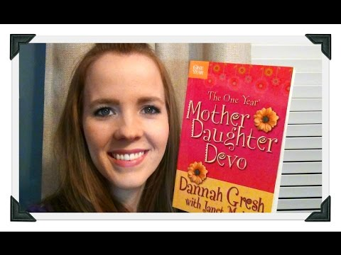 Daily Devotions For Mothers & Daughters:  The One Year Mother Daughter Devo Review