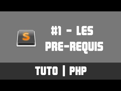 TUTO PHP - #1 Les pré-requis