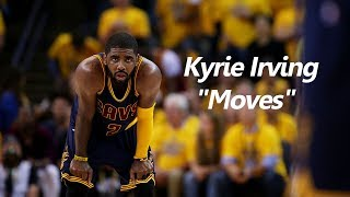 "Kyrie Irving ""Moves"""