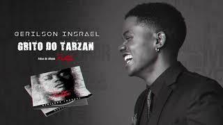 Gerilson Insrael - Grito do Tarzan [Official Audio]