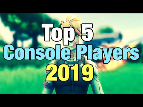 Top 5 Fortnite Players On Console 2019 (They Evolved)