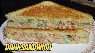 Healthy Dahi Veg Sandwich   Curd Sandwich   Weight loss Recipe-Yogurt Sandwich