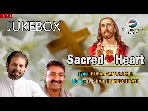 Sacred Heart Full Christian Audio | Fr Shaji Thumpechirayil | Boban Aattusseril