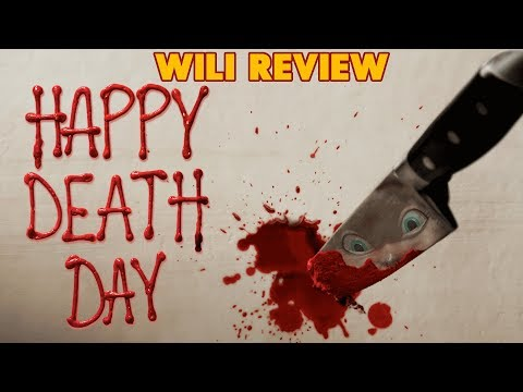 HAPPY DEATH DAY REVIEW | Featuring EAIH (including Spoiler Talk at end)