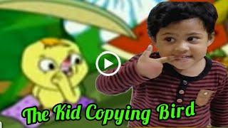 Kid Copying Little Bird Cartoon | Cute baby | টুনটুনি ও রাজার গল্প | The Kids Garden maowa