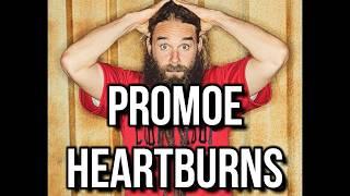Promoe -  Heartburns