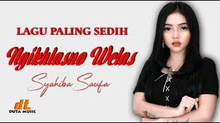 Syahiba Saufa - Ngikhlasno Welas (Official Music Video)