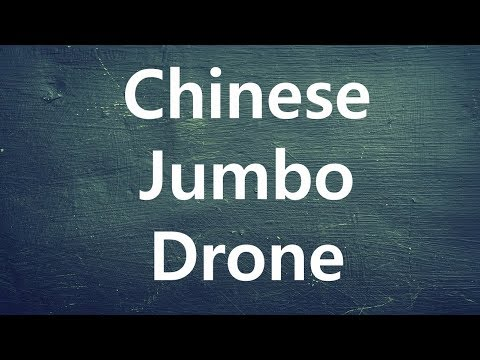News in English 028 Chinese jumbo drone