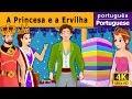 A Princesa e a Ervilha - Contos de Fadas  Histórias de Embalar para crianças - Portuguese Fairy
