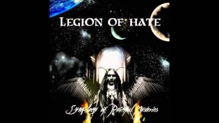 Legion of Hate - Symphony of Painful Mysteries - (full album - 2005)