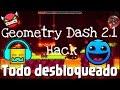Geometry Dash 2.1 Hack Android|Todos Los Iconos Desbloqueados+Niveles Online