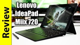 Lenovo IdeaPad Miix 720 Review