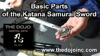 Basic Parts of the Katana - Samurai Sword Details.  The Dojo Martial Arts