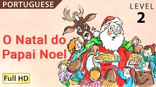 """O Natal do Papai Noel : Learn Portuguese with subtitles - Story for Children """"BookBox.com"""""""