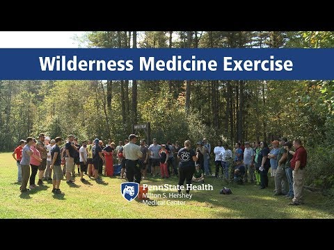 Wilderness medicine exercise – Penn State Health Milton S. Hershey Medical Center