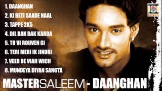 DAANGHAN - MASTER SALEEM - FULL SONGS JUKEBOX