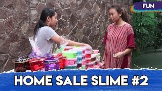 Home Sale Slime #2 | Lho Kok Ada Si Dekil?!