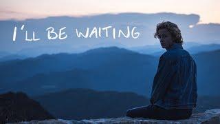 Смотреть клип Isak Danielson - Ill Be Waiting