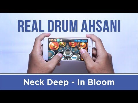 Neck Deep - In Bloom (Real Drum Cover by Ahsani)