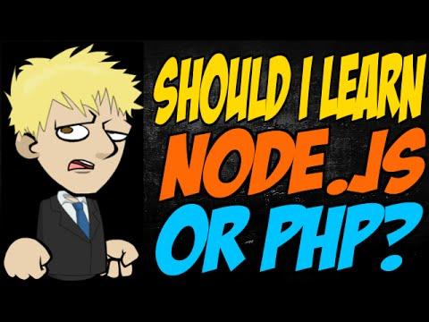 should-i-learn-node.js-or-php?