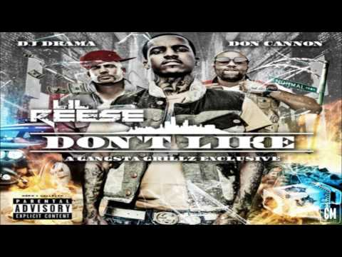 Lil Reese - Don't Like [FULL MIXTAPE + DOWNLOAD LINK] [2012]