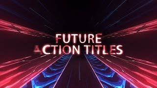 Free After Effects Intro Template #127 : Future Action Trailer for After Effects