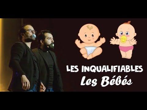 Les Inqualifiables - Les BÉBÉS @ Théâtre Mohammed VI