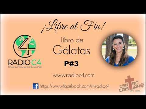 Radio C4 - Libre al fin - Gálatas 3/12 (Karina Guidi)