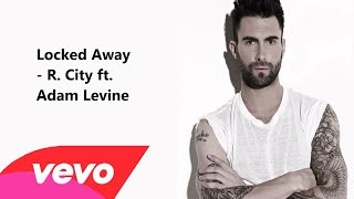 Video Locked Away Lyrics - R City ft. Adam Levine (Lyric Video) HD download MP3, 3GP, MP4, WEBM, AVI, FLV Agustus 2018