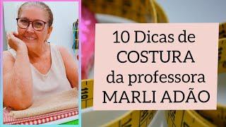 10 Dicas de Costura – Professora Marli