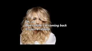 Carrie Underwood - Relapse (music with lyrics)