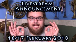 Live Stream Announcement! 17 February 2018 (NZ time)