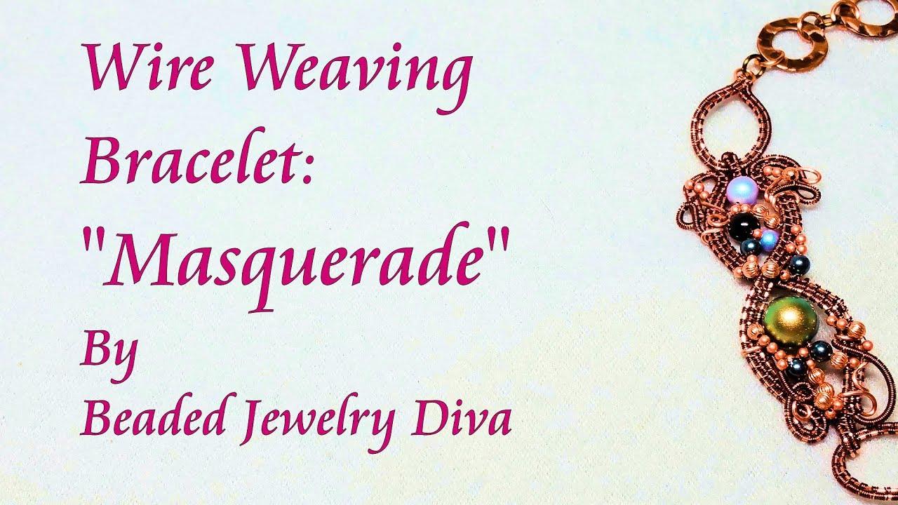 Wire Weaving Bracelet Masquerade - YouTube