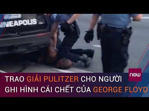 Giải Pulitzer đặc biệt cho người ghi hình cái chết của George Floyd   VTC Now