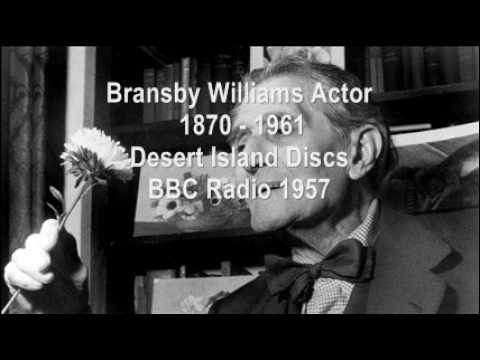 Bransby Williams - Actor & Monologist - Desert Island Discs 1957