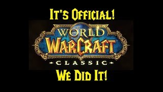 Classic/Vanilla WoW Discussion Part 1: Blizzard Announces WoW Legacy/Classic Servers!!