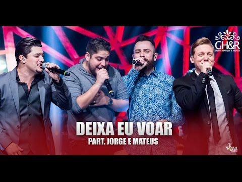 George Henrique & Rodrigo ft Jorge & Mateus