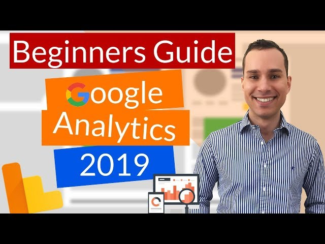 Google Analytics Tutorial 2019 For Beginners| Fast Track Install & Setup