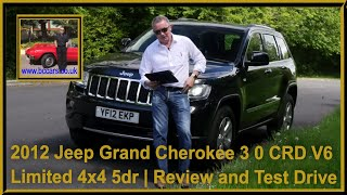 Review and Virtual Video Test Drive In Our 2012 Jeep Grand Cherokee 3 0 CRD V6 Limited 4x4 5dr YF12E