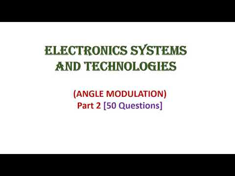 Electronics Systems and Technologies - Angle Modulation, pt 2