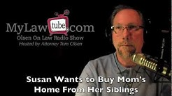 Susan wants to buy out mom's house from siblings