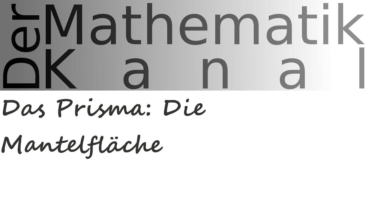 Mantel berechnen prisma