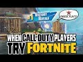 WHEN CALL OF DUTY PLAYERS TRY FORTNITE! #3