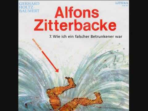 Alfons Zitterbacke - Wie ich ein falscher Betrunkener war (7/7)