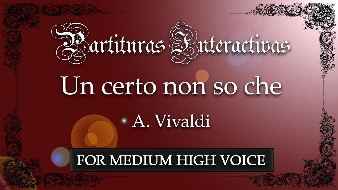 Un Certo Non So Che un certo non so che karaoke for medium high voice - a. vivaldi - key: a  minor